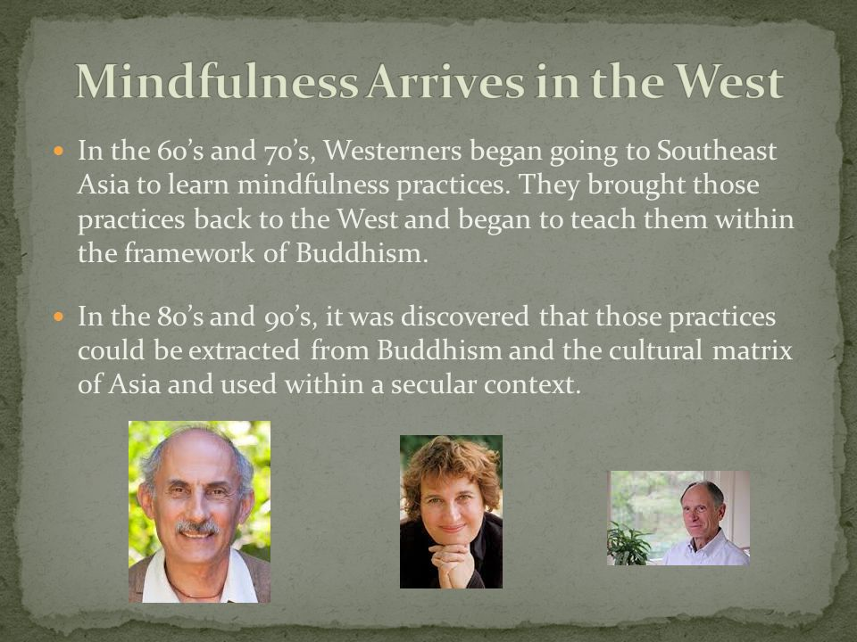 Mindfulness Arrives in the West