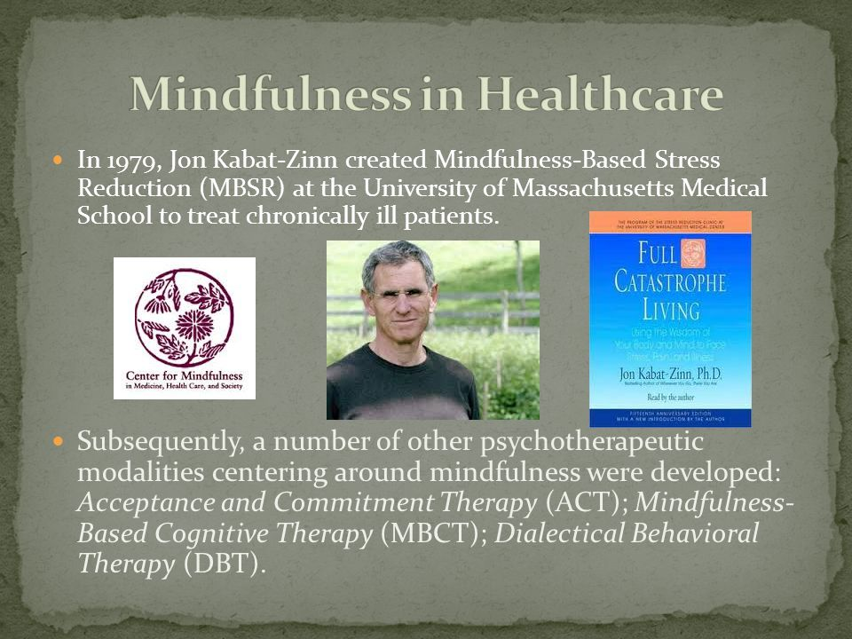 Mindfulness in Healthcare