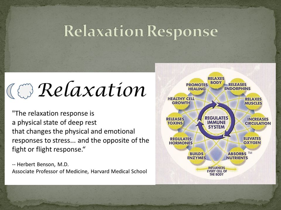 Relaxation Response Some more on the relaxation response and its benefits