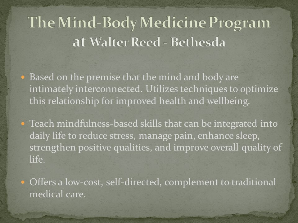 The Mind-Body Medicine Program at Walter Reed - Bethesda