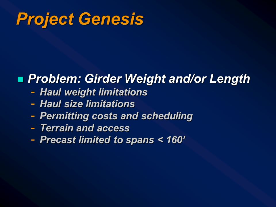 Project Genesis Problem: Girder Weight and/or Length