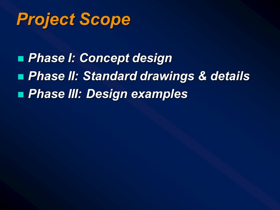 Project Scope Phase I: Concept design