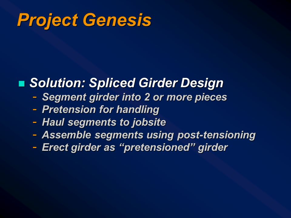 Project Genesis Solution: Spliced Girder Design