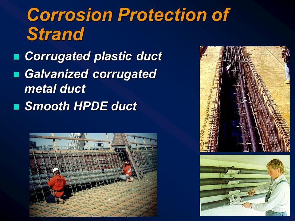Corrosion Protection of Strand