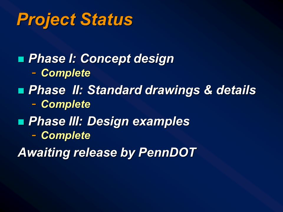 Project Status Phase I: Concept design