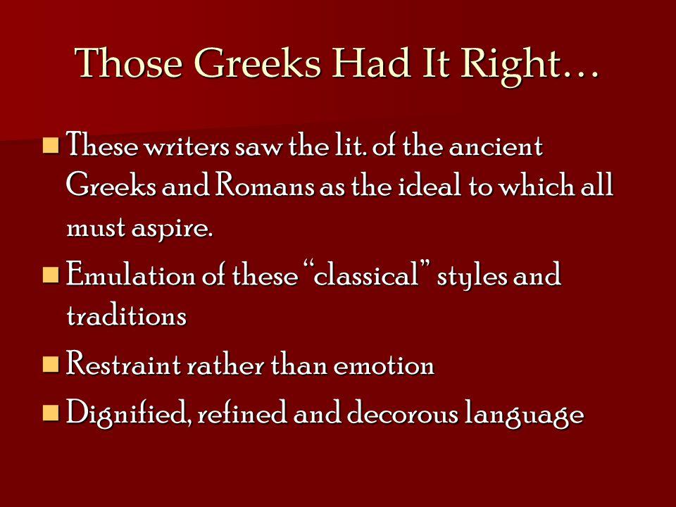 Those Greeks Had It Right…