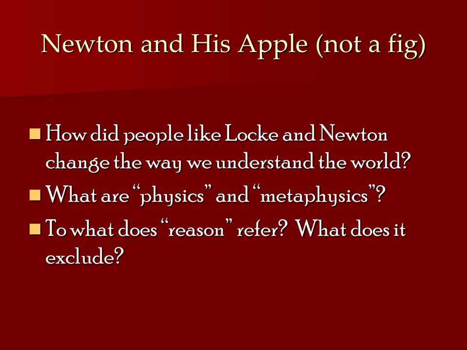 Newton and His Apple (not a fig)