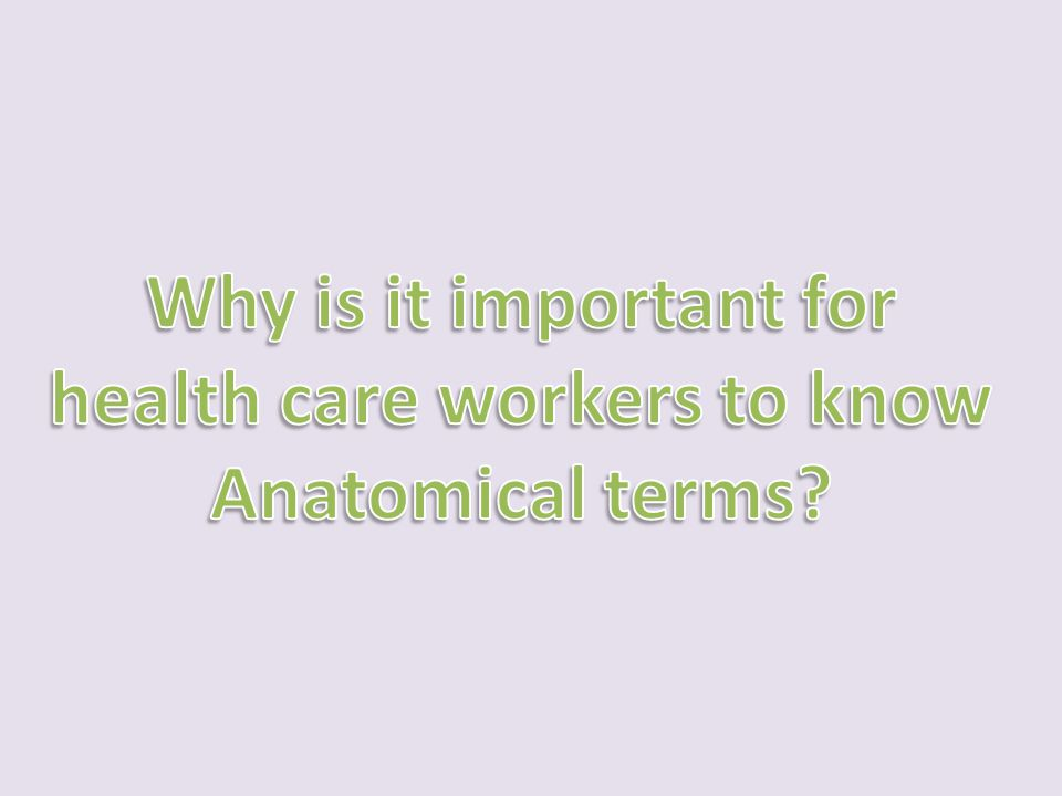 health care workers to know