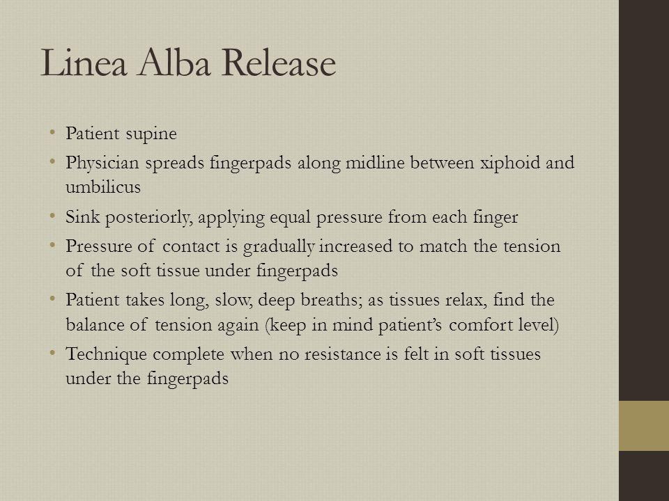 Linea Alba Release Patient supine