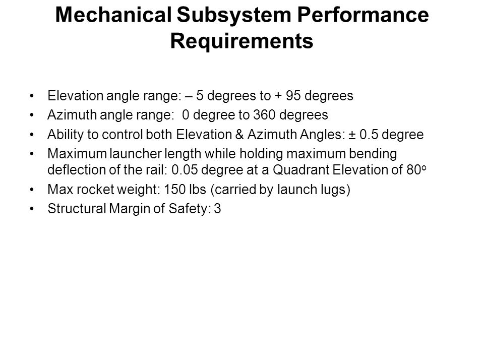 Mechanical Subsystem Performance Requirements
