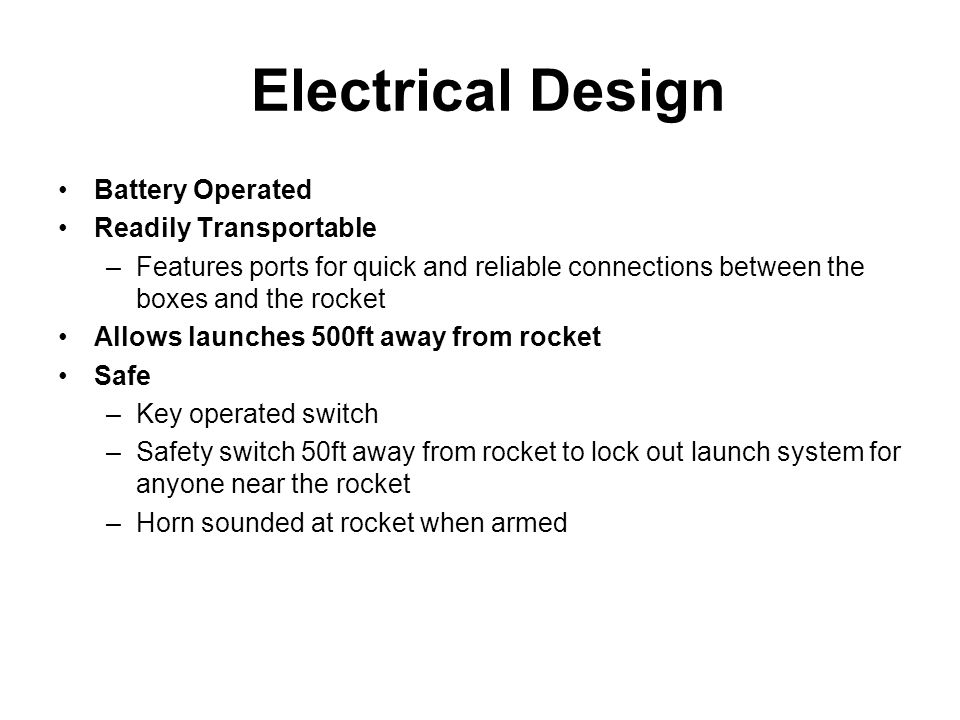 Electrical Design Battery Operated Readily Transportable