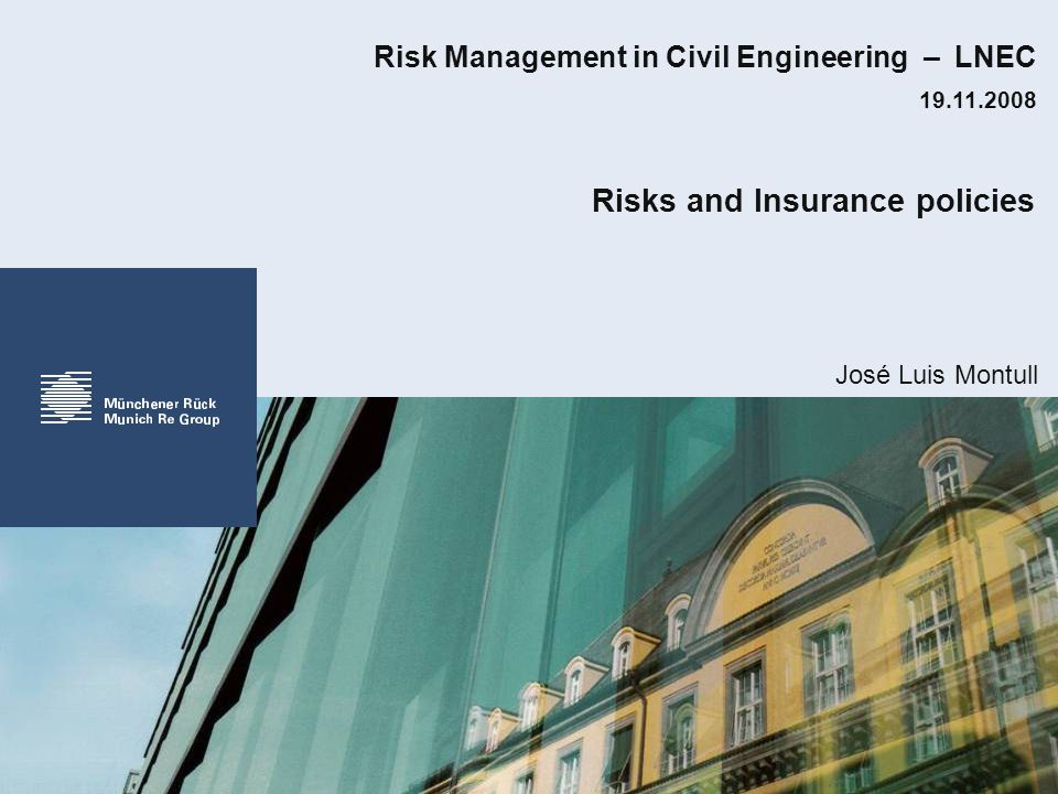 Risks and Insurance policies