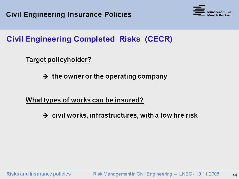 Civil Engineering Completed Risks (CECR)