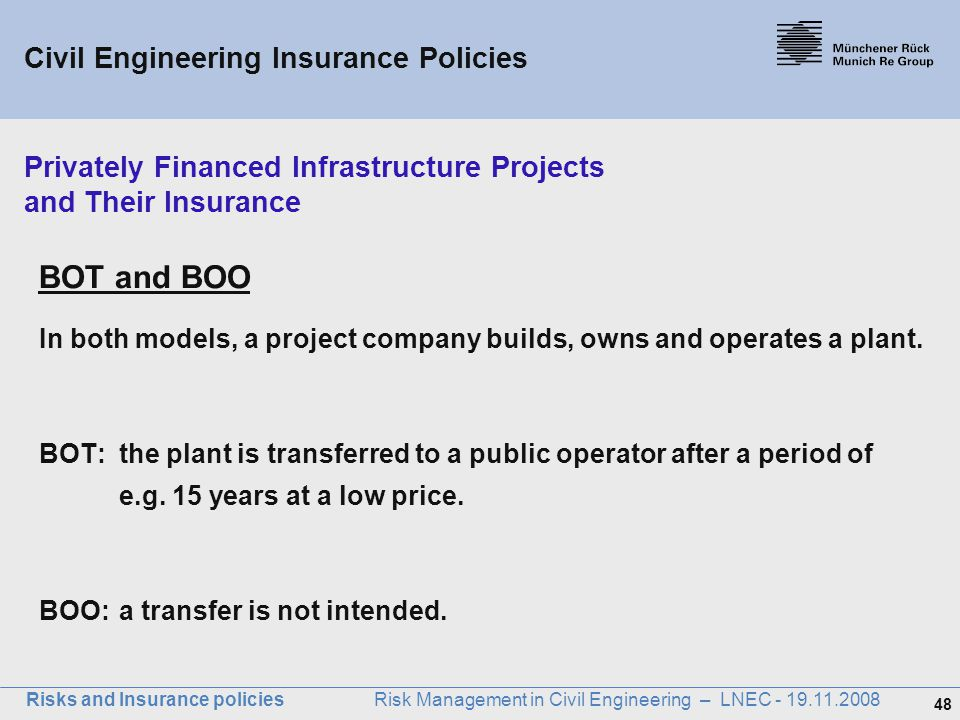 Privately Financed Infrastructure Projects and Their Insurance