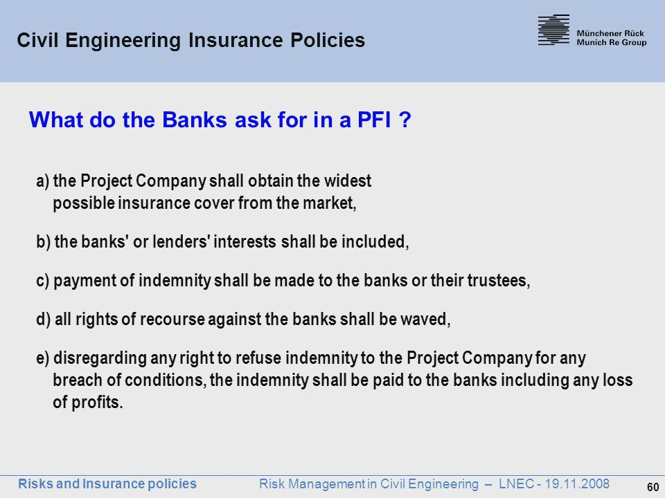 What do the Banks ask for in a PFI