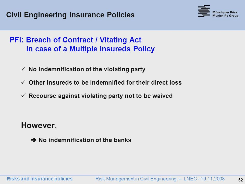 However, Civil Engineering Insurance Policies