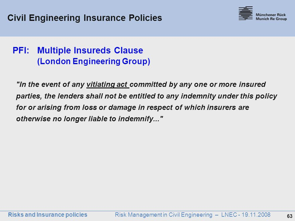 PFI: Multiple Insureds Clause (London Engineering Group)
