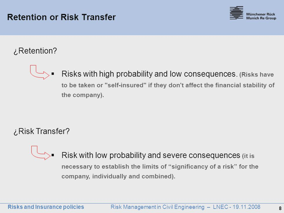 Retention or Risk Transfer