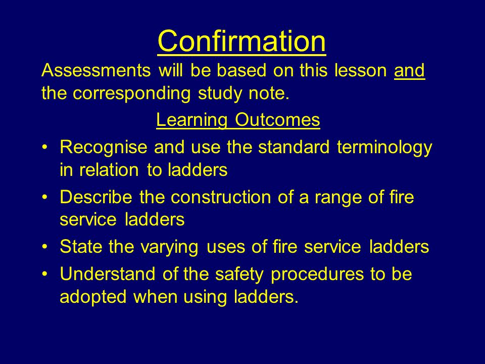 Confirmation Assessments will be based on this lesson and the corresponding study note.