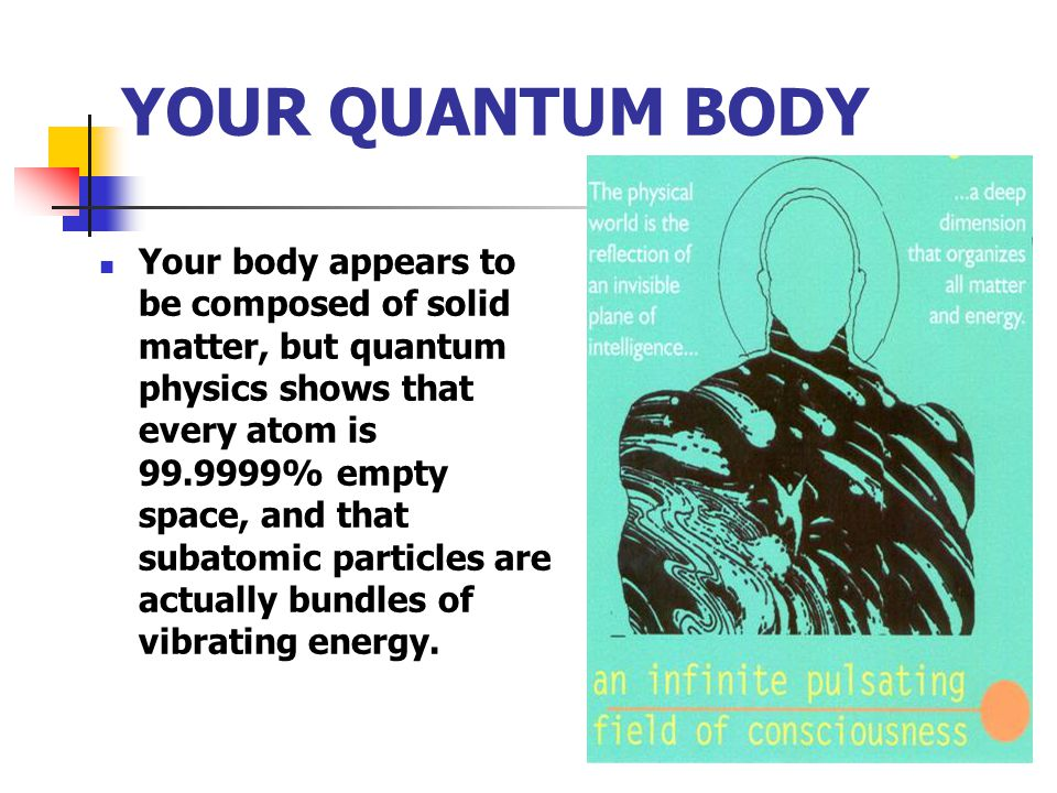 YOUR QUANTUM BODY