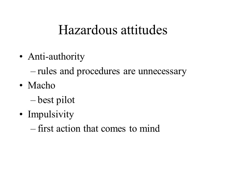 Hazardous attitudes Anti-authority