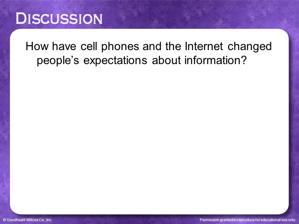 How have cell phones and the Internet changed people's expectations about information