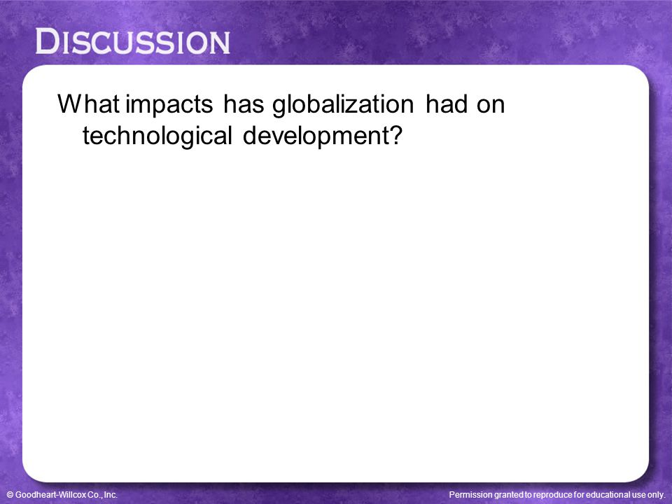 What impacts has globalization had on technological development