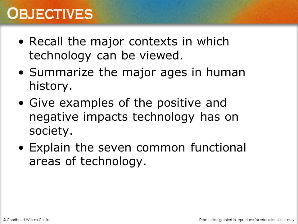 Recall the major contexts in which technology can be viewed.