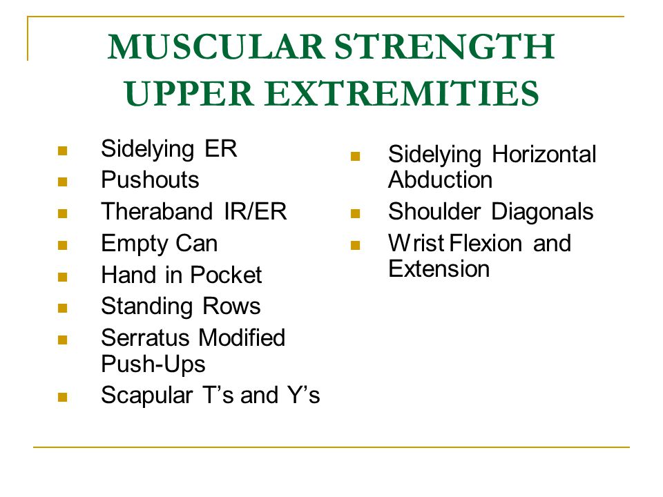 MUSCULAR STRENGTH UPPER EXTREMITIES