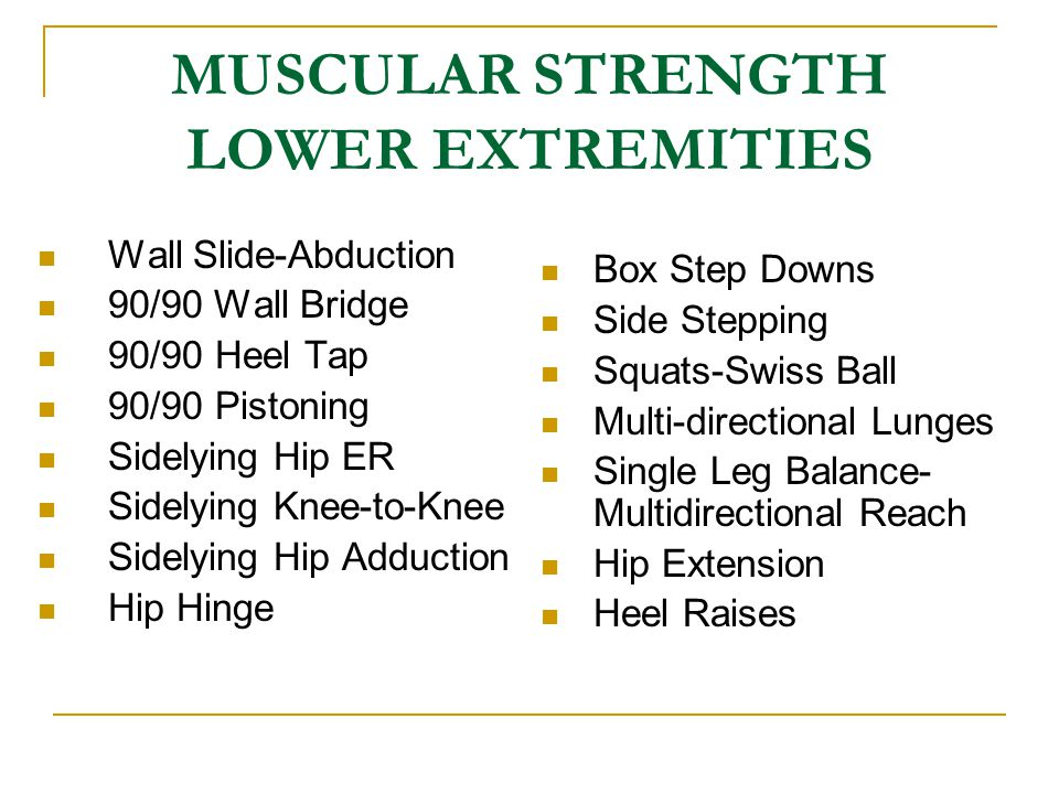 MUSCULAR STRENGTH LOWER EXTREMITIES