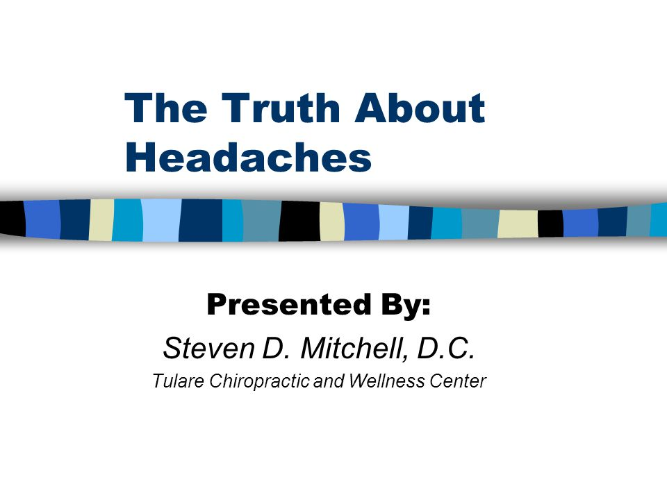 The Truth About Headaches
