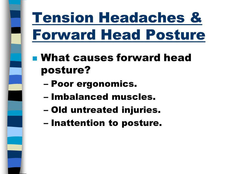 Tension Headaches & Forward Head Posture