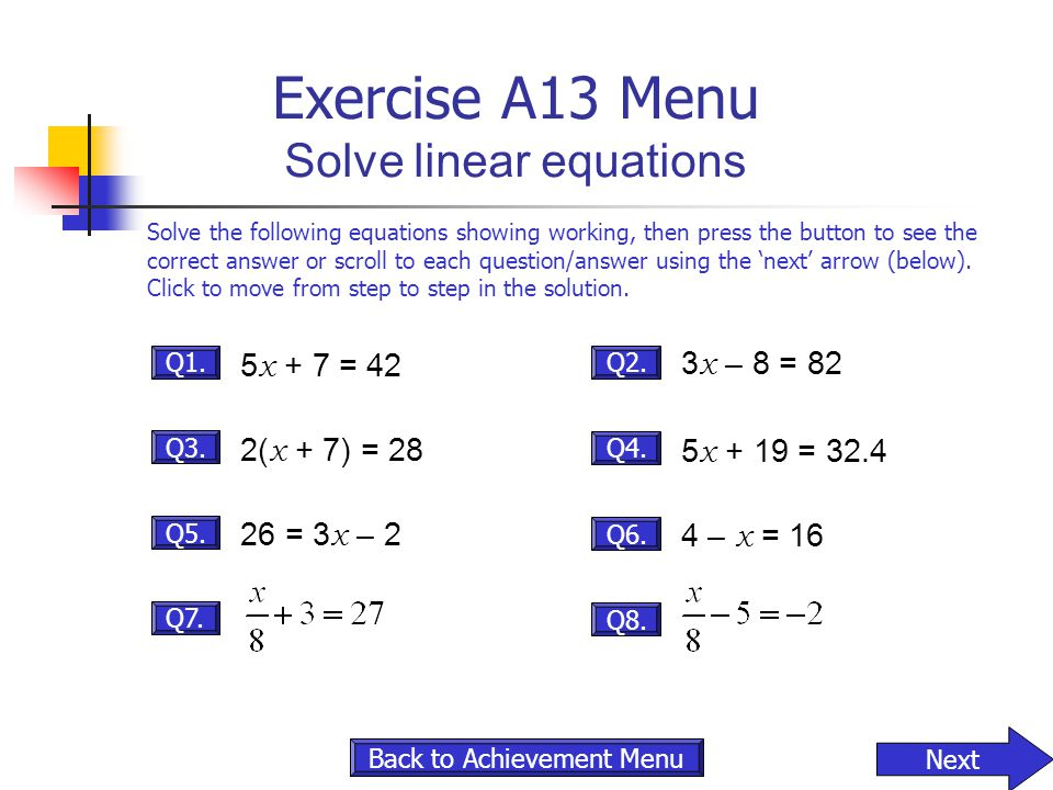 Exercise A13 Menu Solve linear equations