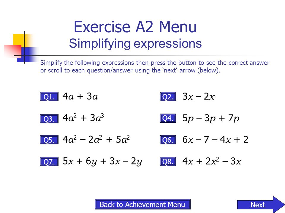 Exercise A2 Menu Simplifying expressions
