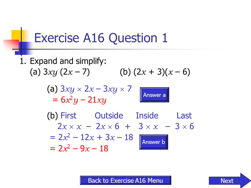 Exercise A16 Question 1 1. Expand and simplify: