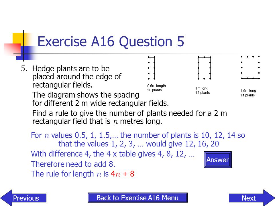 Exercise A16 Question 5 5. Hedge plants are to be