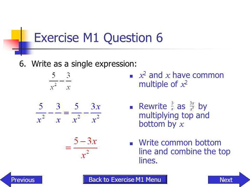 Exercise M1 Question 6 x2 and x have common multiple of x2