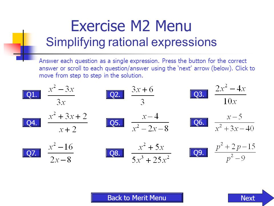 Exercise M2 Menu Simplifying rational expressions