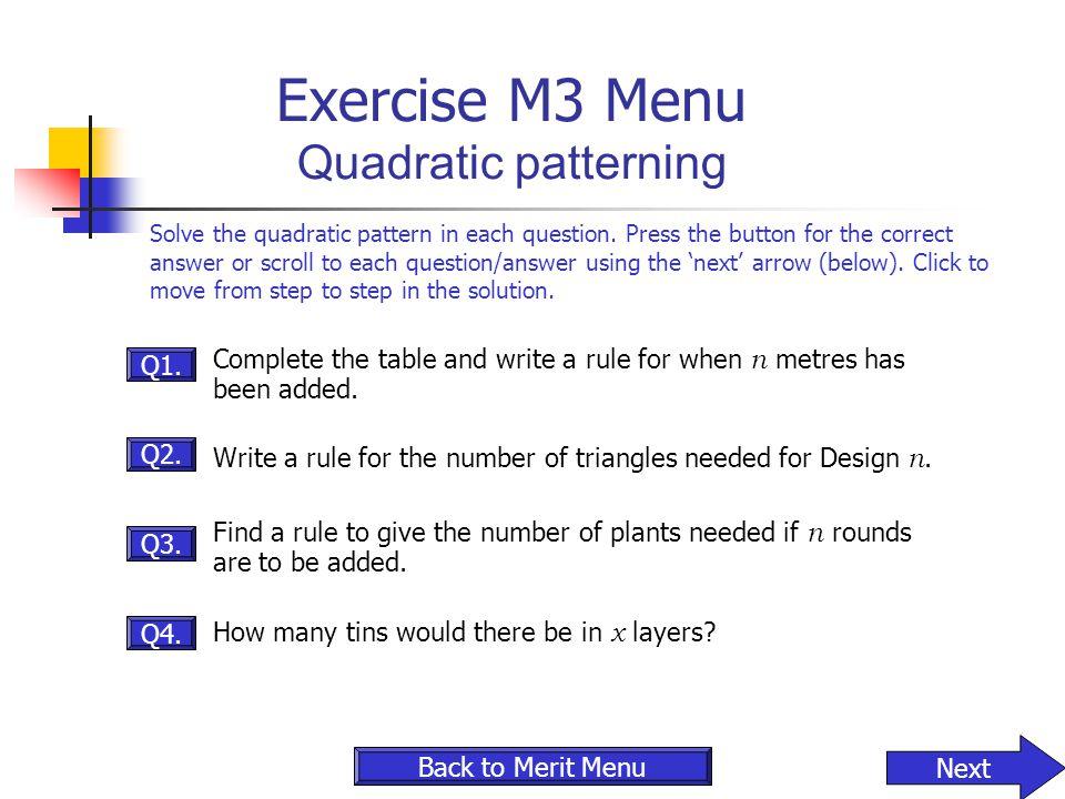 Exercise M3 Menu Quadratic patterning