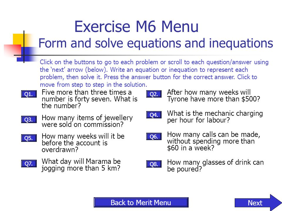 Exercise M6 Menu Form and solve equations and inequations