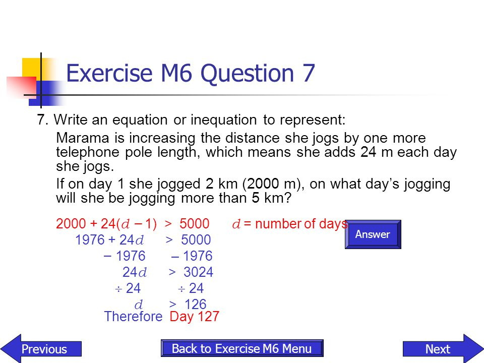 Exercise M6 Question 7 7. Write an equation or inequation to represent: