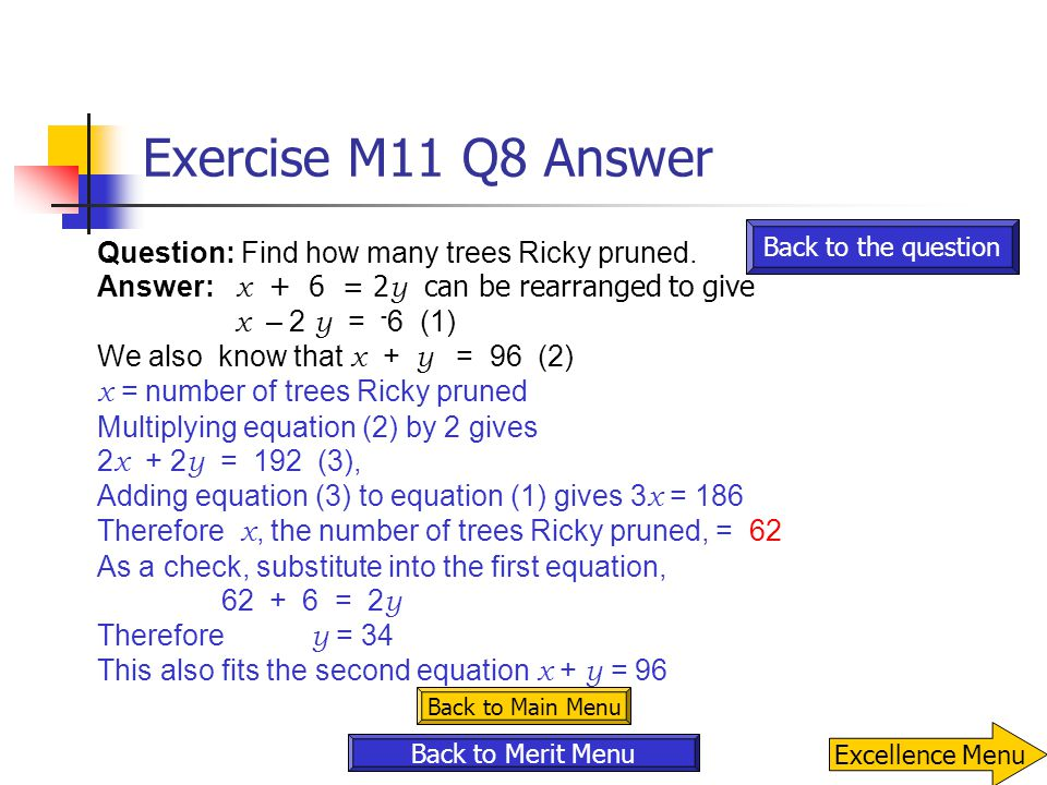 Exercise M11 Q8 Answer Question: Find how many trees Ricky pruned.