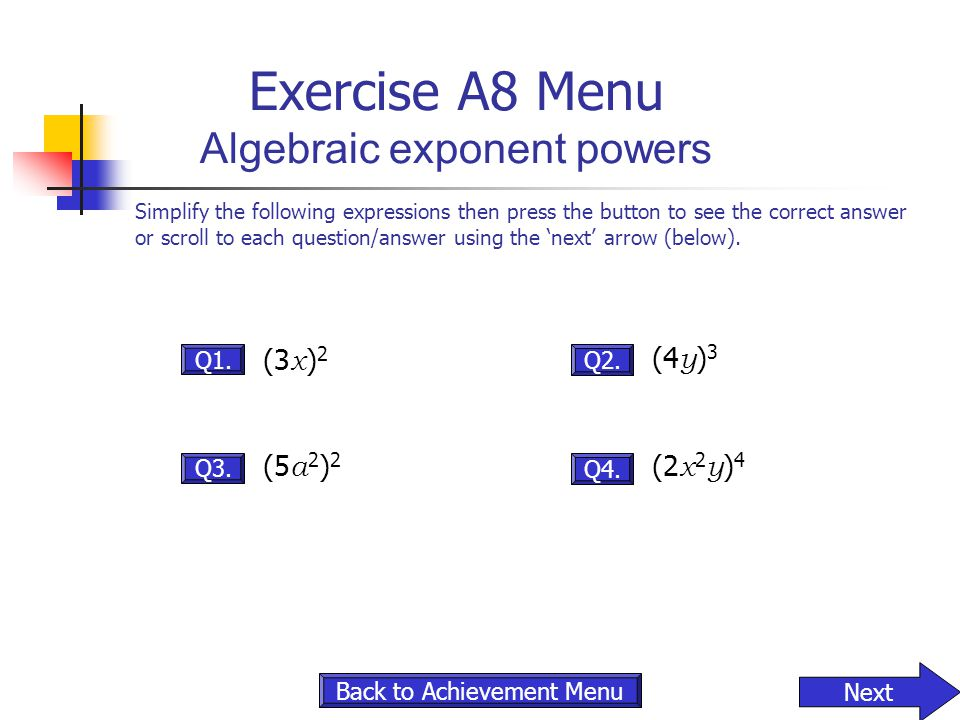 Exercise A8 Menu Algebraic exponent powers