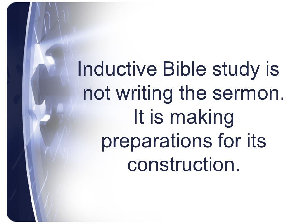 Inductive Bible study is not writing the sermon