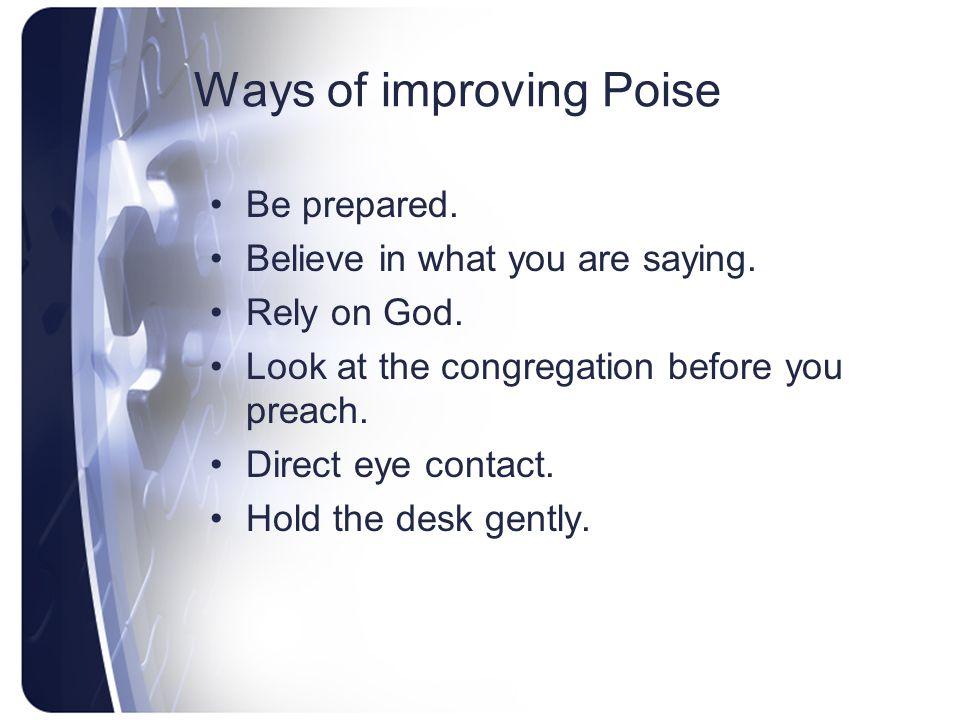 Ways of improving Poise
