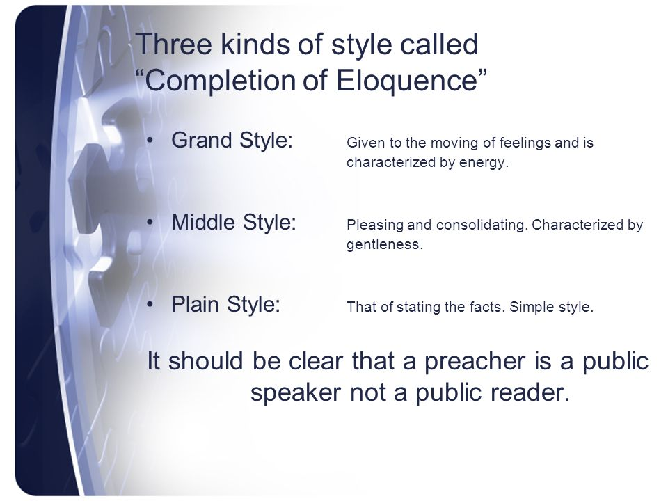 Three kinds of style called Completion of Eloquence
