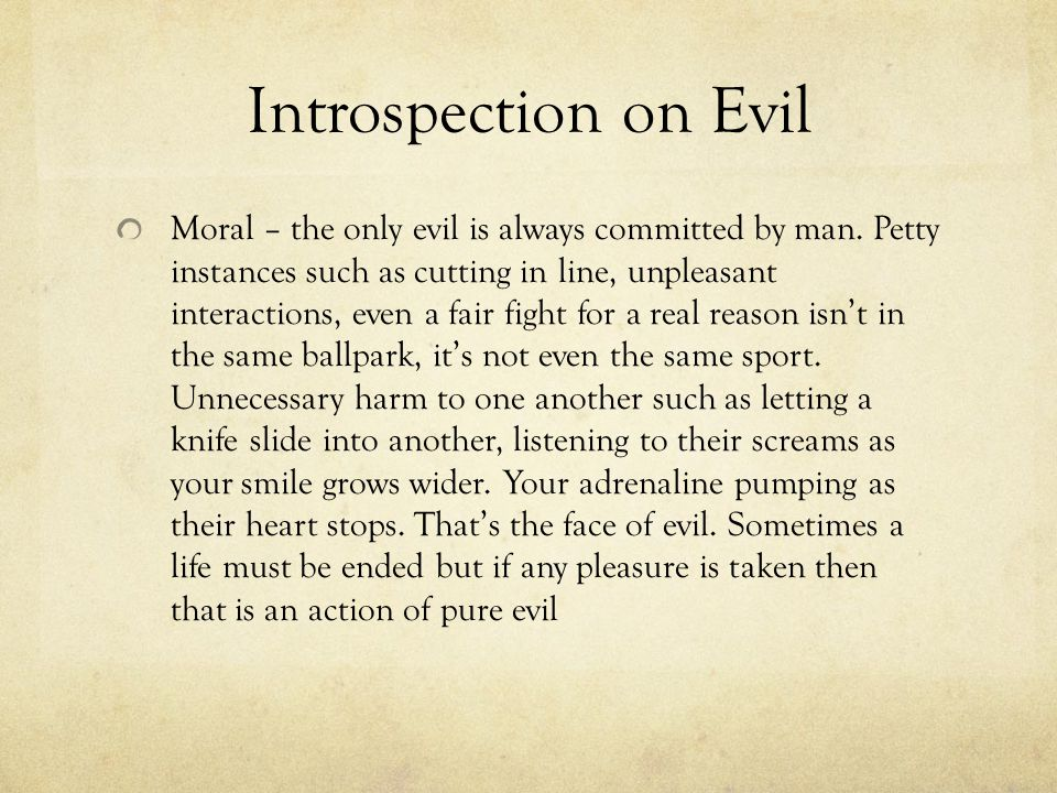 Introspection on Evil