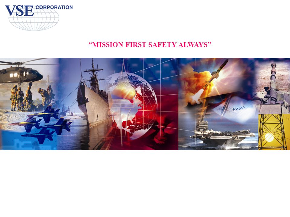 MISSION FIRST SAFETY ALWAYS