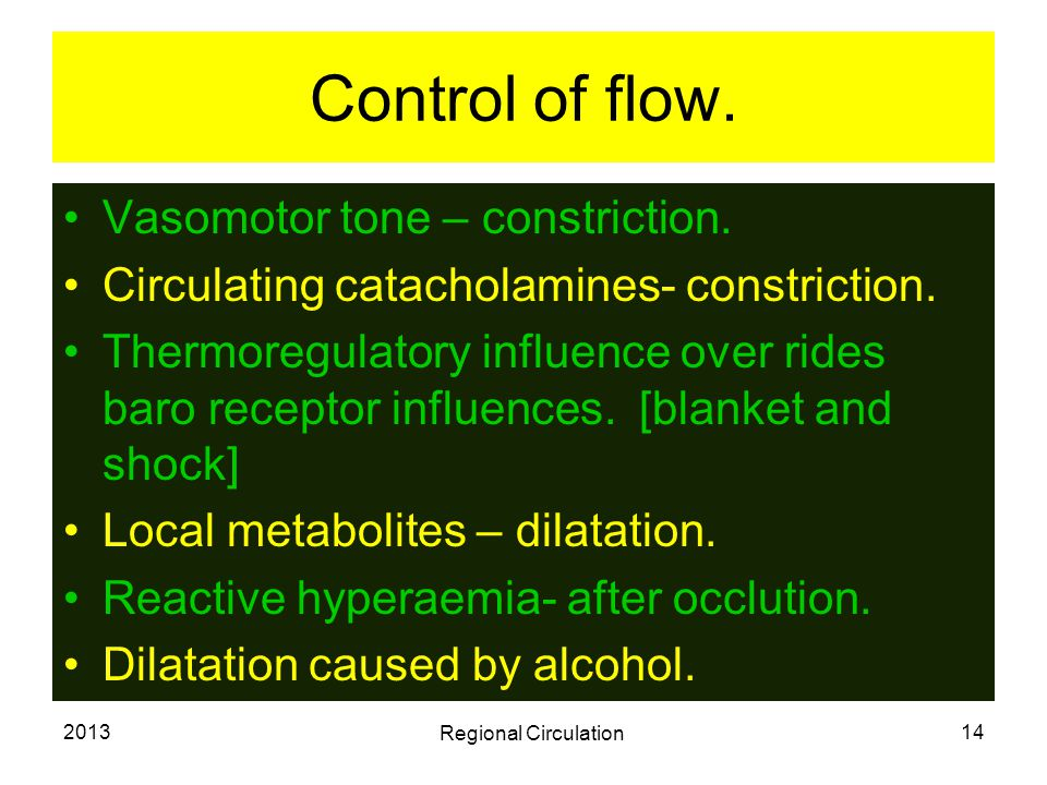 Control of flow. Vasomotor tone – constriction.