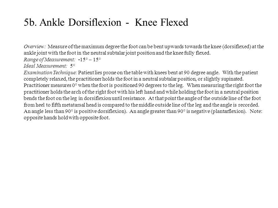 5b. Ankle Dorsiflexion - Knee Flexed